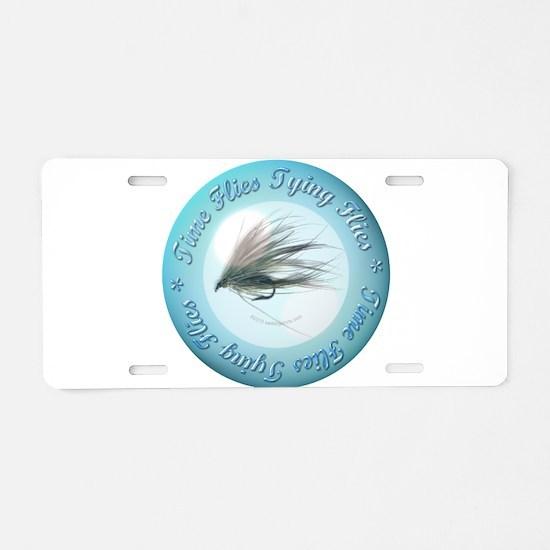 Time Flies Tying Flies Aluminum License Plate