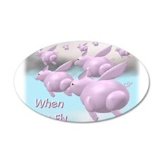 When Pigs Fly 22x14 Oval Wall Peel