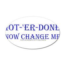 Change my diaper 22x14 Oval Wall Peel