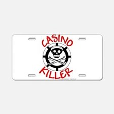 Casino Killer Aluminum License Plate