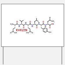 Evelyn molecularshirts.com Yard Sign