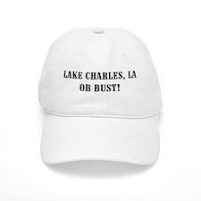 Lake Charles or Bust! Baseball Cap