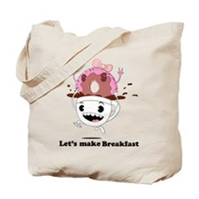 Let's Make Breakfast Tote Bag