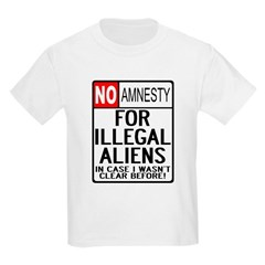 NO AMNESTY FOR ILLEGALS Kids T-Shirt