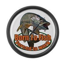 Born to fish forced to work Large Wall Clock