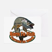 Born to fish forced to work Greeting Card