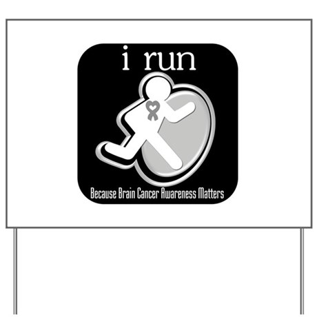 I Run Cancer Awareness Yard Sign