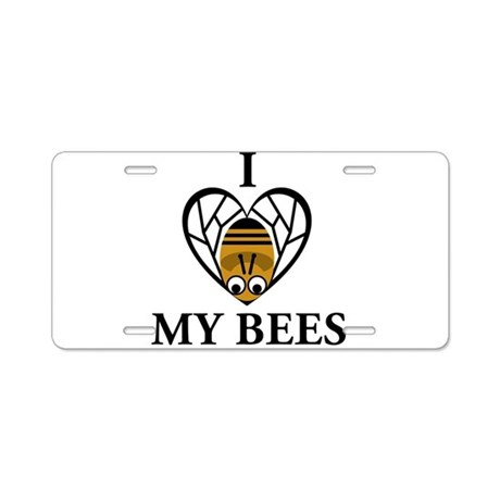 I Love My Bees Aluminum License Plate