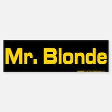 Reservoir Dogs Mr. Blonde Bumper Bumper Sticker