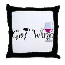 Got Wine Throw Pillow