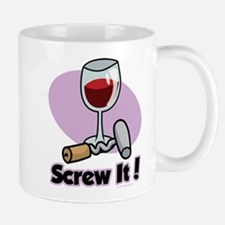 Screw It! Mug