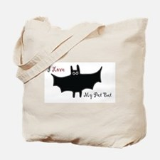 I Love My Pet Bat Tote Bag