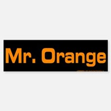 Reservoir Dogs Mr. Orange Bumper Bumper Sticker