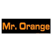 Reservoir Dogs Mr. Orange Bumper Sticker