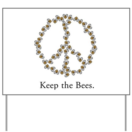 Keep the Bees (peace symbol) Yard Sign