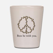 Bees be with you (peace symbo Shot Glass