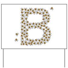 """""""B"""" (made of bees) Yard Sign"""