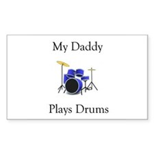 Daddy Plays Drums Decal
