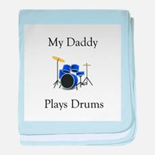Daddy Plays Drums baby blanket
