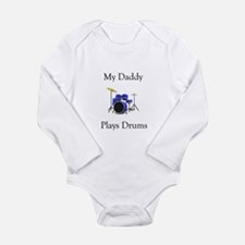 Daddy Plays Drums Long Sleeve Infant Bodysuit