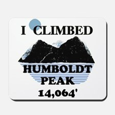 I Climbed HUMBOLDT PEAK Mousepad