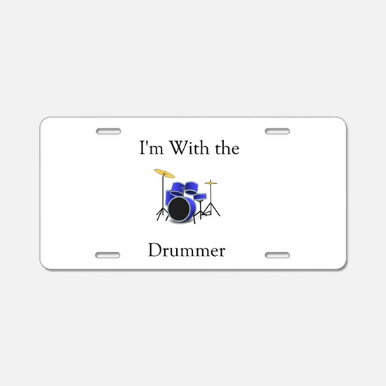 I'm with the Drummer Aluminum License Plate