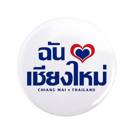 "I Love (Heart) Chiang Mai 3.5"" Button"