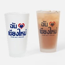 I Love (Heart) Chiang Mai Drinking Glass