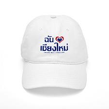 I Love (Heart) Chiang Mai Baseball Cap