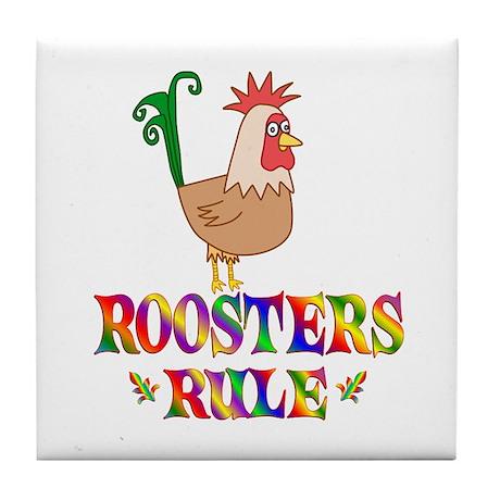 Fun Roosters Rule Tile Coaster
