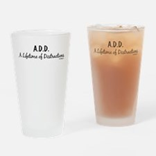 A.D.D. Slogan Drinking Glass