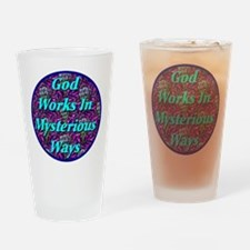 God Works In Mysterious Ways Drinking Glass