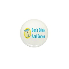 Drink and Derive Mini Button (10 pack)