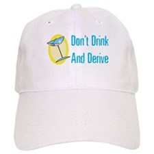 Drink and Derive Cap