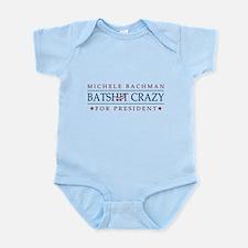 Michele Batshit Crazy for President Infant Bodysui