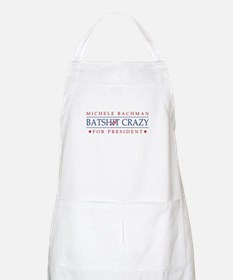 Michele Batshit Crazy for President Apron
