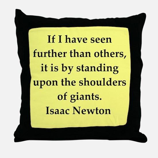 Sir Isaac Newton quotes Throw Pillow