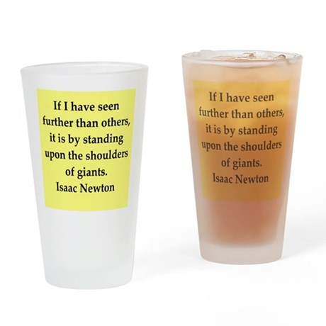 Sir Isaac Newton quotes Drinking Glass