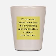Sir Isaac Newton quotes Shot Glass