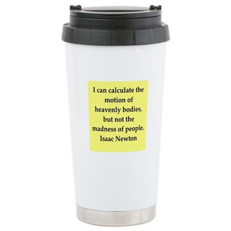 Sir Isaac Newton quotes Stainless Steel Travel Mug