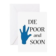 Die Poor and Soon (Humor Paro Greeting Cards (Pk o