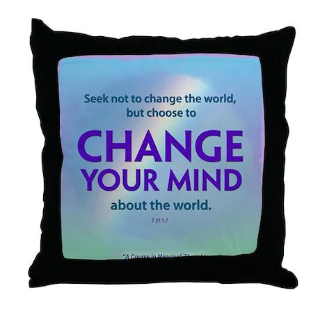 ACIM-Change Your Mind Househo Throw Pillow