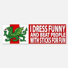 """Midrealm Vinyl """"I dress funny"""" Bumper Bumper Bumper Sticker"""