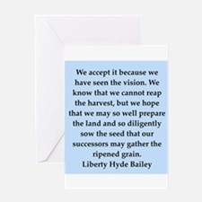 liberty hyde bailey quote Greeting Card