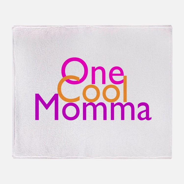 One Cool Momma Throw Blanket
