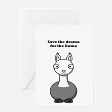 save the drama for the llama Greeting Card