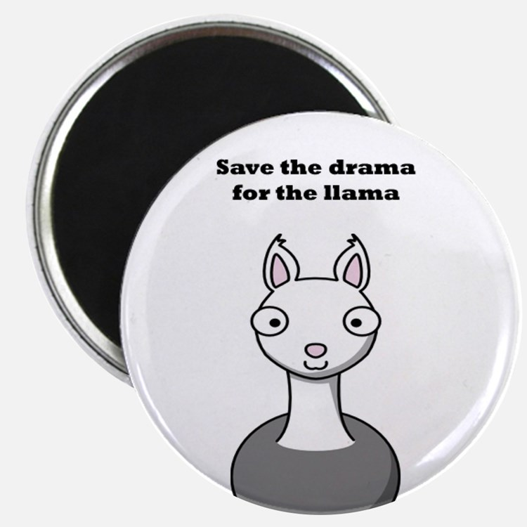 "save the drama for the llama 2.25"" Magnet (100 pac"