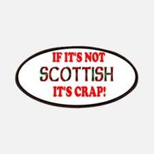 If it's not Scottish, It's Cr Patches