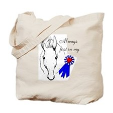 First in My Heart Tote Bag