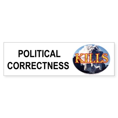 """Political Correctness Kills"" Bumpersticker"